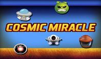 Cosmic Miracle